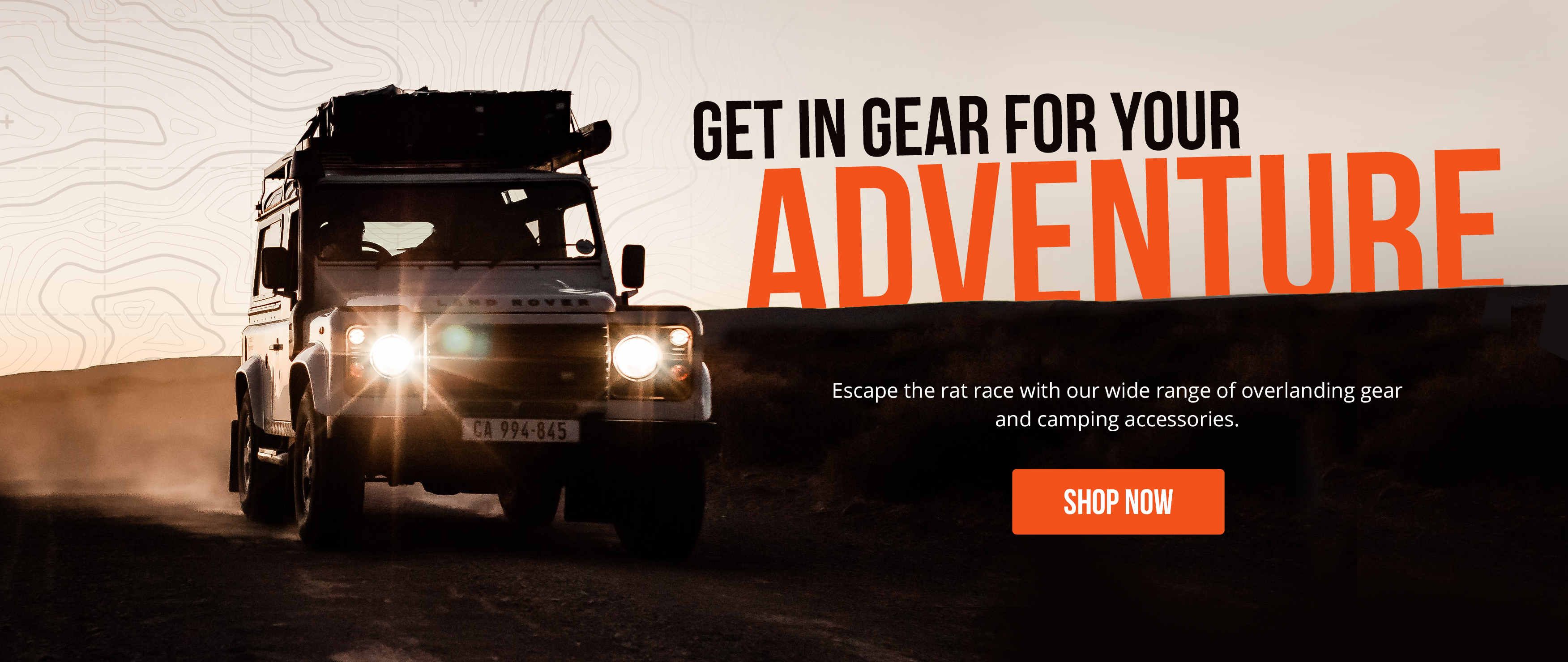 Get in gear for your adventure.
